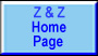 Go to Z and Z Inc. Home Page